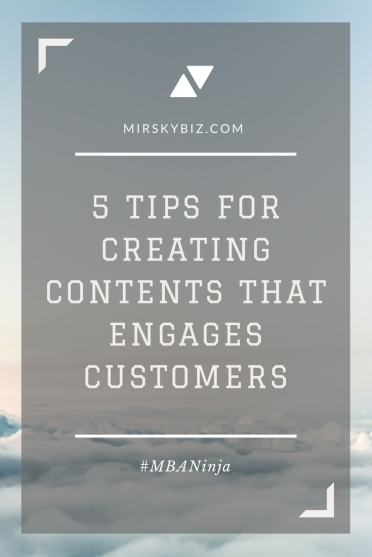 5 TIPS FOR CREATING CONTENTS THAT ENGAGES CUSTOMERS.jpg