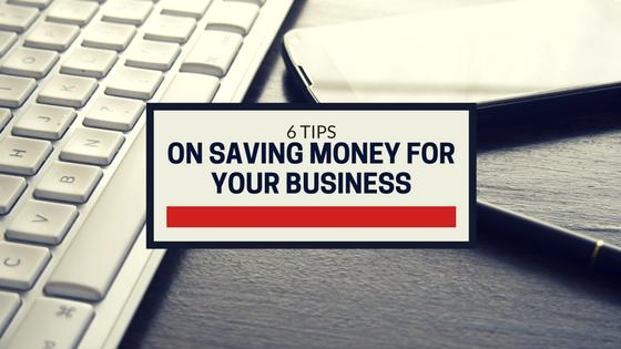 6 Money Saving Tips for Every Startup Entrepreneur